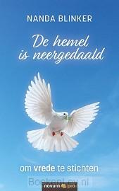 De hemel is neergedaald om vrede te stichten