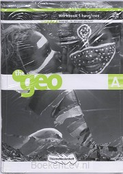 1 Havo/vwo / The Geo / Workbook A & B