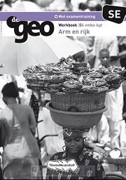 3/4 vmbo kgt SE arm en rijk / De Geo / Werkboek