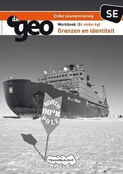 3/4 vmbo-kgt Grenzen en Identiteit / De Geo / Werkboek SE