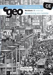 3/4 vmbo-kgt / De Geo CE bevolking en ruimte / Werkboek