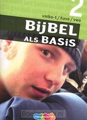 2 Vmbo-t/havo/vwo / Bijbel als Basis / Leerwerkboek