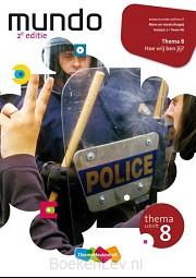 8 Hoe vrij ben jij? leerjaar 2 lwoo-bk / Mundo / Themaschrift