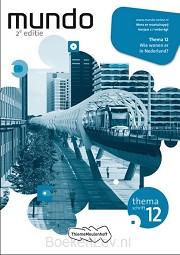 2 vmbo-kgt / Mundo / Themaschrift 12: wie wonen er in Nederland?