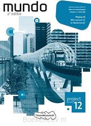 12 Wie wonen er in Nederland? leerjaar 2 vmbo-kgt / Mundo / Projectschrift