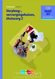2 - niveau 4 / Verpleeg-, Verzorgingshuizen, Thuiszorg / Theorieboek