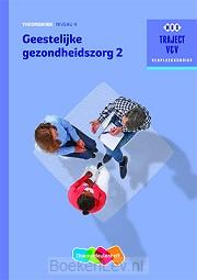 2 niveau 4 / Geestelijke gezondheidszorg / Theorieboek
