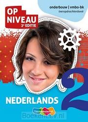 2 vmbo-bk / Op Niveau Nederlands / Leeropdrachtenboek