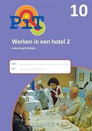 10 Werken in een hotel 2; Vmbo zorg en welzijn / PiT / Projectboek 10