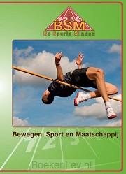 Be sports-minded / Bewegen sport en maatschappij