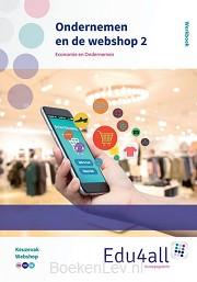 2 Economie en ondernemen / Ondernemen en de webshop / Werkboek