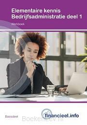 1 / Elementaire kennis Bedrijfsadministratie / werkboek