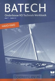 1 onderbouw VO Techniek havo/vwo / Batech / Werkboek