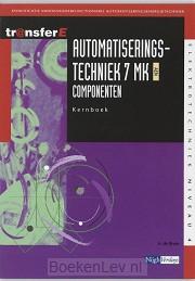 7 MK AEN Componenten / Automatiseringstechniek / Kernboek
