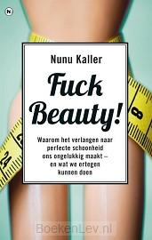 Fuck beauty