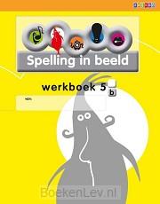 5B / Spelling in beeld / Werkboek