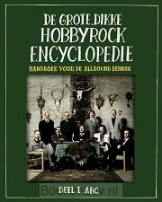 De grote, dikke hobbyrock encyclopedie / 1 ABC