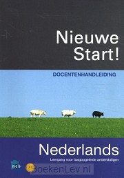2010 / Nieuwe Start! Nederlands / Docentenhandleiding