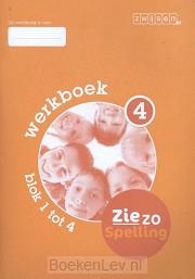 4 blok 1 tot 4 / Ziezo spelling / Werkboek