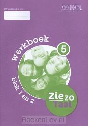 5 blok 1 en 2 / Ziezo taal / Werkboek