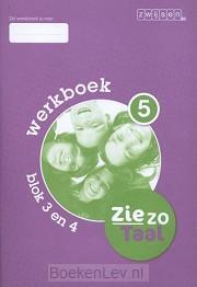 5 blok 3 en 4 / Ziezo taal / Werkboek