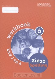 6 - blok 1 tot 4 / Ziezo taal / Werkboek