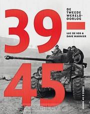 39-45. De Tweede Wereldoorlog