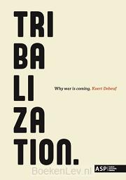 Tribalization