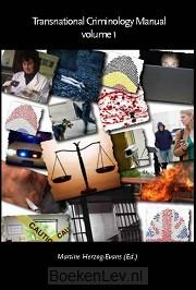 Transnational criminology manual / Volume 1