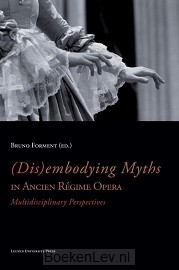 (Dis)embodying myths in ancien regime opera