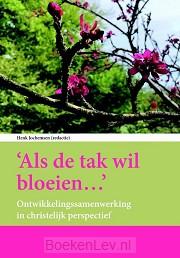 Als de tak wil bloeien