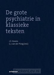 De grote psychiatrie in klassieke teksten