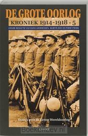 De Grote Oorlog, kroniek 1914-1918 / 5
