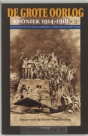 De Grote Oorlog, kroniek 1914-1918 / 3