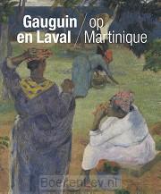 Gauguin en Laval op Martinique
