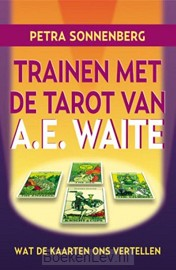 Trainen met de tarot van A.E. Waite