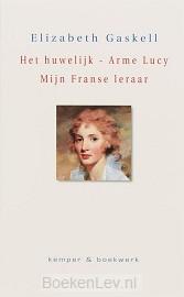Het Huwelijk - Arme Lucy - Mijn Franse leraar