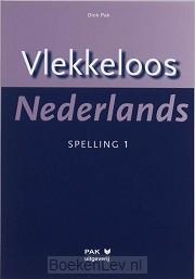 1 / Vlekkeloos Nederlands / Spelling