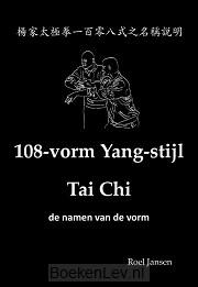 108-vorm Yang-stijl Tai Chi - de namen van de vorm