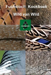 Fuchsloch kookboek Wild van Wild