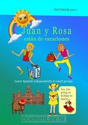 1 / Juan y Rosa están de vacaciones / Textbook