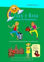 1 / Juan y Rosa están de vacaciones / Workbook