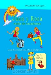 1 / Juan y Rosa están de vacaciones / Solutions Book
