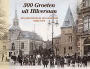 300 Groeten uit Hilversum