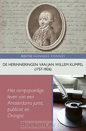De herinneringen van Jan Willem Kumpel (1757-1826)
