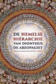 De hemelse hiërarchie van Dionysius de Areopagiet