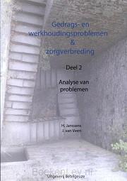 Gedrags en werkhoudingsproblemen en zorgverbreding / 2 analyse van problemen