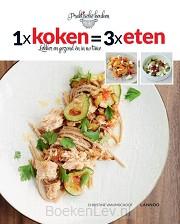 1 x koken = 3 x eten )