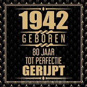 1941 Geboren 80 Jaar Tot Perfectie Gerijpt
