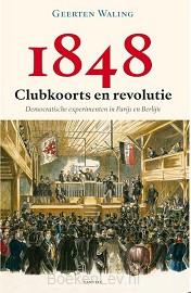 1848 - Clubkoorts en revolutie